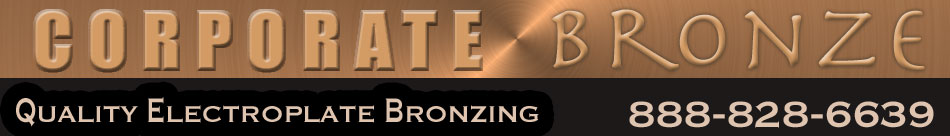 Corporate Bronze quality electroplate bronzing